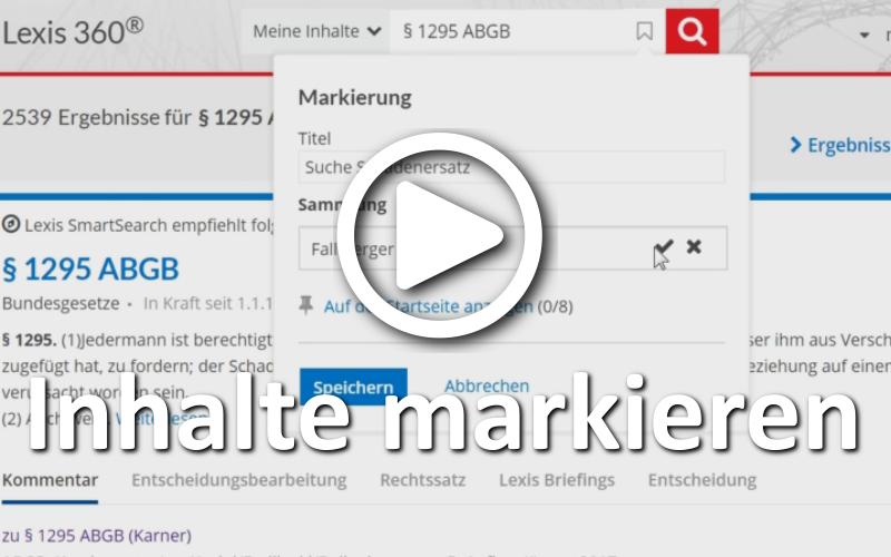 """Sie können in Lexis 360® einzelne Dokumente und Suchen speichern (""""markieren""""). Markierte Inhalte können zudem in Sammlungen organisiert, für raschen Zugriff auf der Startseite angeheftet und auf einer eigenen Übersichtsseite (erreichbar über das Nutzermenü) verwaltet werden."""