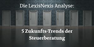 LexisNexis Analyse - Digitalisierung der Steuerberatung