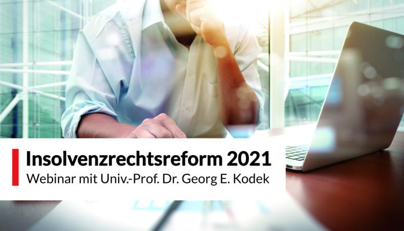 Webinar Insolvenzrechtsreform 2021